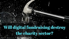 CharityConnect: Will digital fundraising destroy the charity sector?